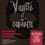 Eve Servent .Exposition Vanités et caetera. La Catho 2013